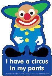 Clown Gag Sticker #1 Circus in my Pants
