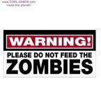 Don't Feed the Zombies! Zombie Sticker