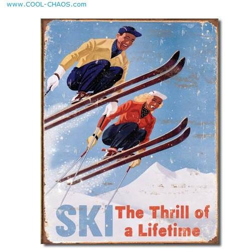 Ski The Thrill of a Lifetime-Retro Skiing Sign