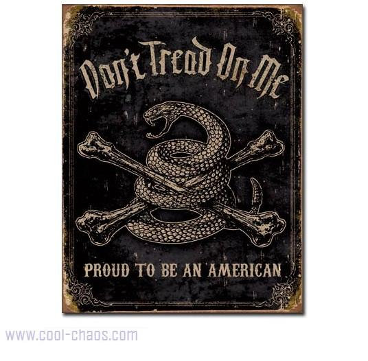 Proud to be an American Don't Tread on Me Sign