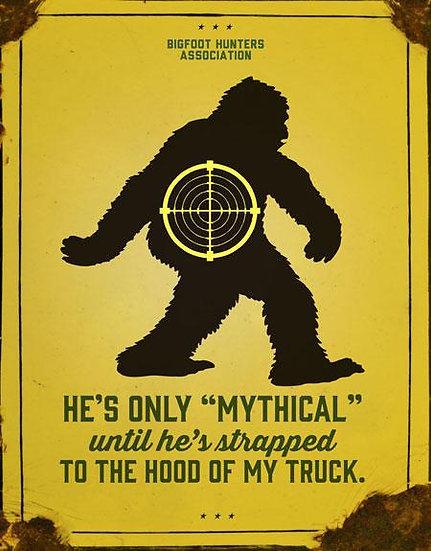 Bigfoot Hunters Tin Sign