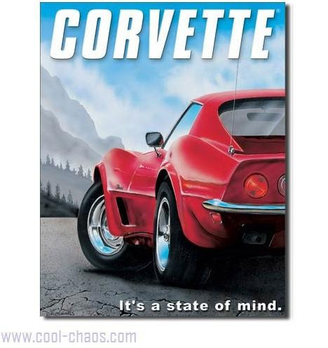 It's a state of mind...Corvette Tin Sign