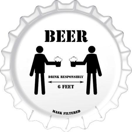 Social Distancing Beer Bottle Cap Tin Sign