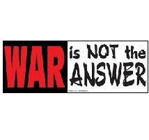War is not the answer No War Sticker