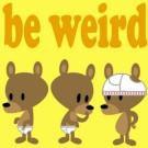 Be Weird Underware Head Button by Just Jimmy