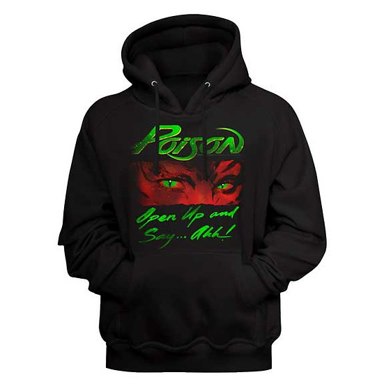 Poison Hoodie / Open up and say Ahh 80's Rock Hooded Sweatshirt