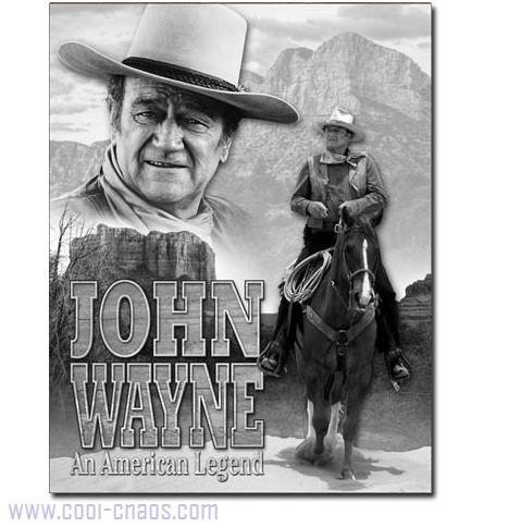 An American Legend Cowboy John Wayne Sign