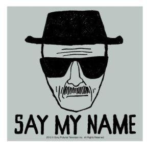 Say My Name Breaking Bad Sticker