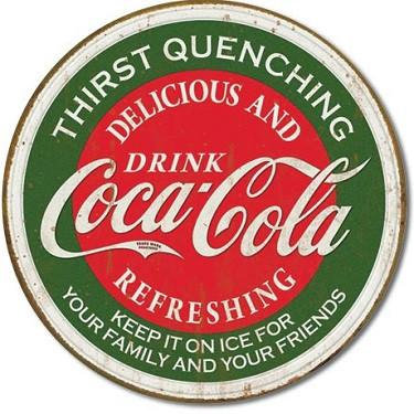 Thirst Quenching Coca-Cola Tin Sign