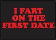 First Date Fart Magnet