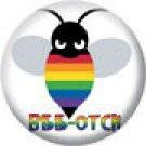 Rainbow Bee-otch Button