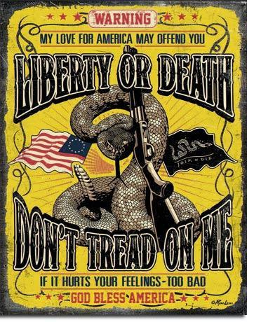Liberty Don't Tread on me Tin Sign