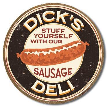 Dick's Deli Sausage Tin Sign