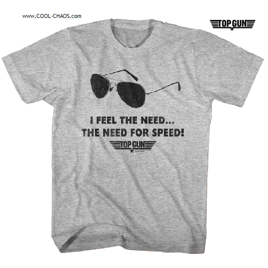 Top Gun T-Shirt / I feel the need...The Need for speed!