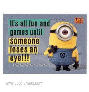 All fun and games until someone loses an Eye Minion Magnet