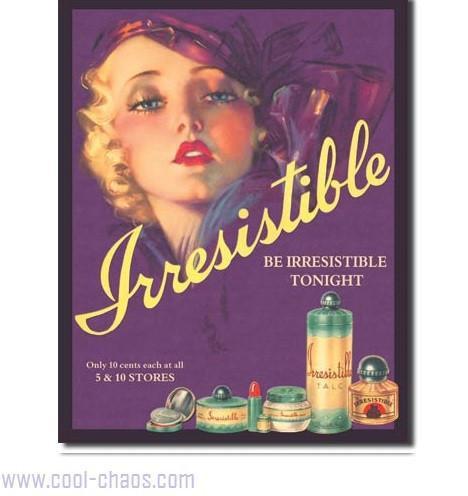 Perfume Irresistable Vintage Ad Tin Sign