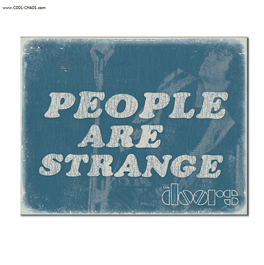 People are Strange The Doors Tin Sign / Jim Morrison / The Doors Wall sign