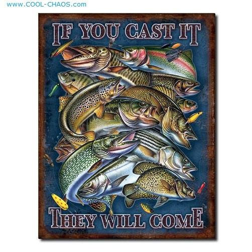 If you cast it, They will come Fishing Sign