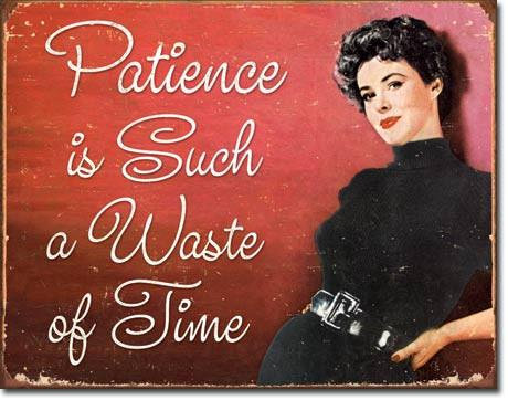 Not So Patience Girl Retro Pin-up Tin Sign