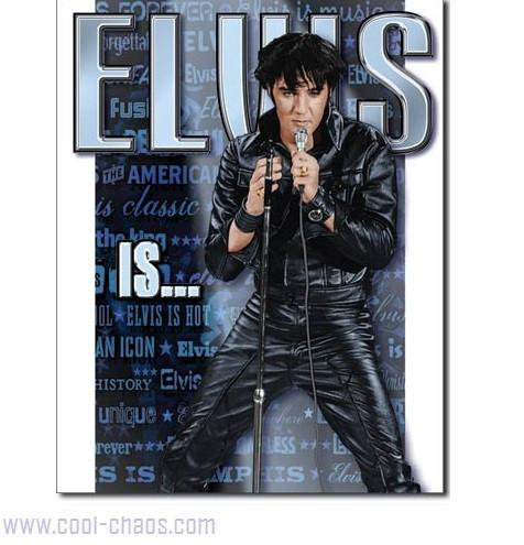 Elvis is... Elvis Presley Tribute Sign
