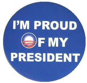 I M Proud of My President Obama Keepsake Button
