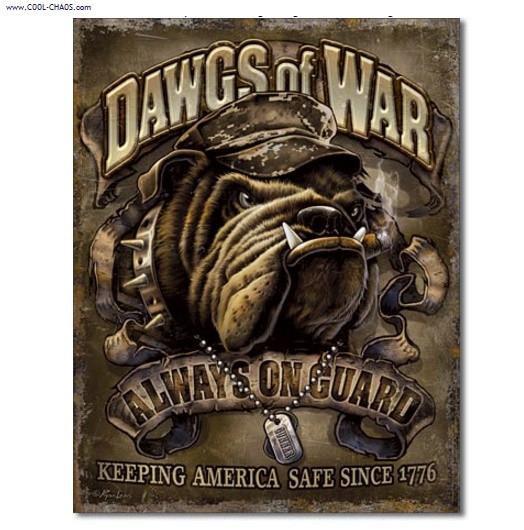 War Dogs / Military Bulldog Tin Sign