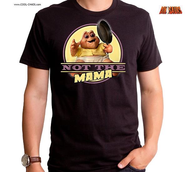 Dinosaurs TV Show T-Shirt / Not the Mama Dinosaurs Tee