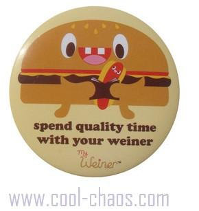 Spend Quality Time with your Weiner Big Button