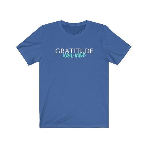Gratitude Issa Vibe Tee