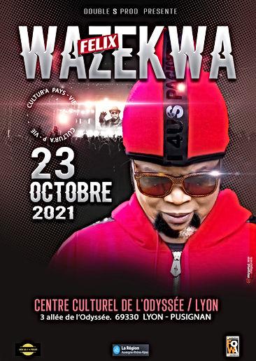 Affiche du 23 Octobre 2021 de Félix WAZE