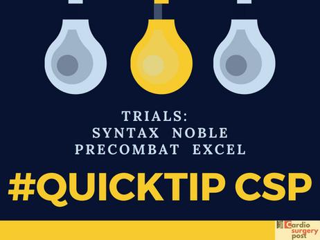 #Quicktip CSP: estudos que suportam angioplastia na lesão de tronco da coronária esquerda: SYNTAX, N