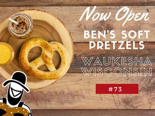 Ben's Soft Pretzels Opens Bakery No. 73