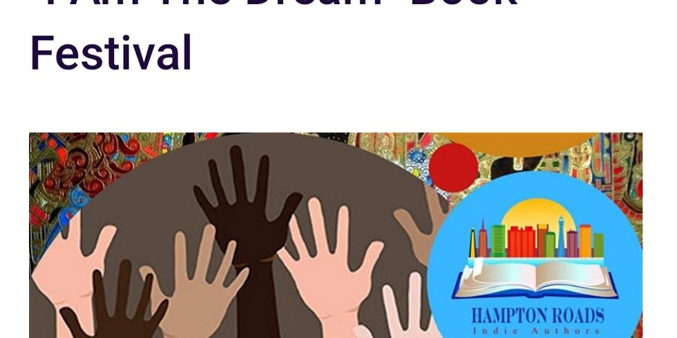 """""""I Am The Dream"""" Book Festival"""