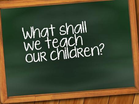 What We Teach Our Kids