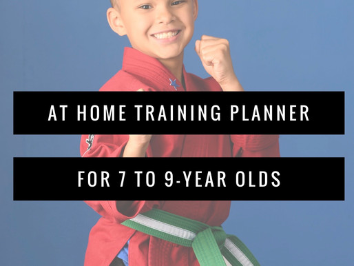 At Home Training Planner:  7 to 9 Year Old's