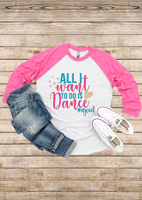 Youth All I Want To Do Raglan Top