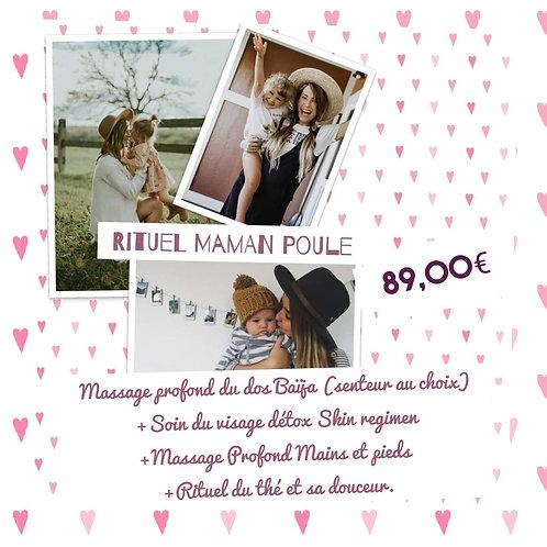 Rituel Maman Poule