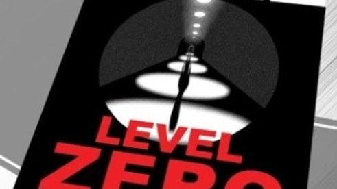 Level Zero (print edition)