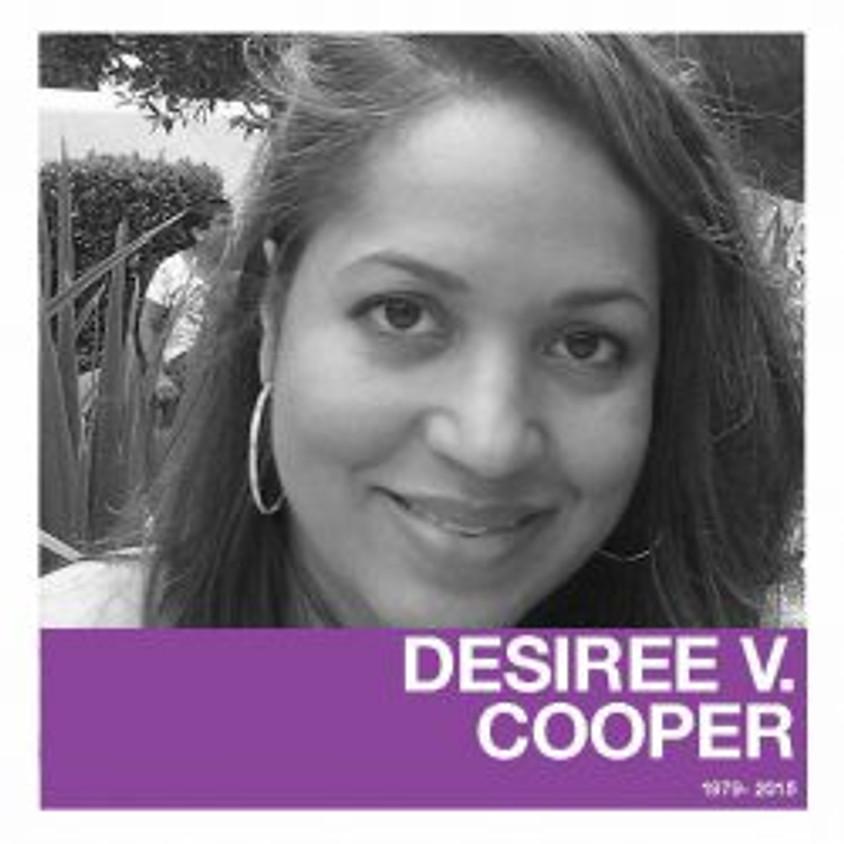 The Desiree V. Cooper (DVC) Memorial Scholarship