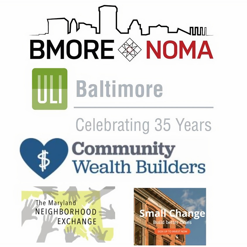 Bmore NOMA + ULI Baltimore Lunch and Learn: Community Wealth Builders