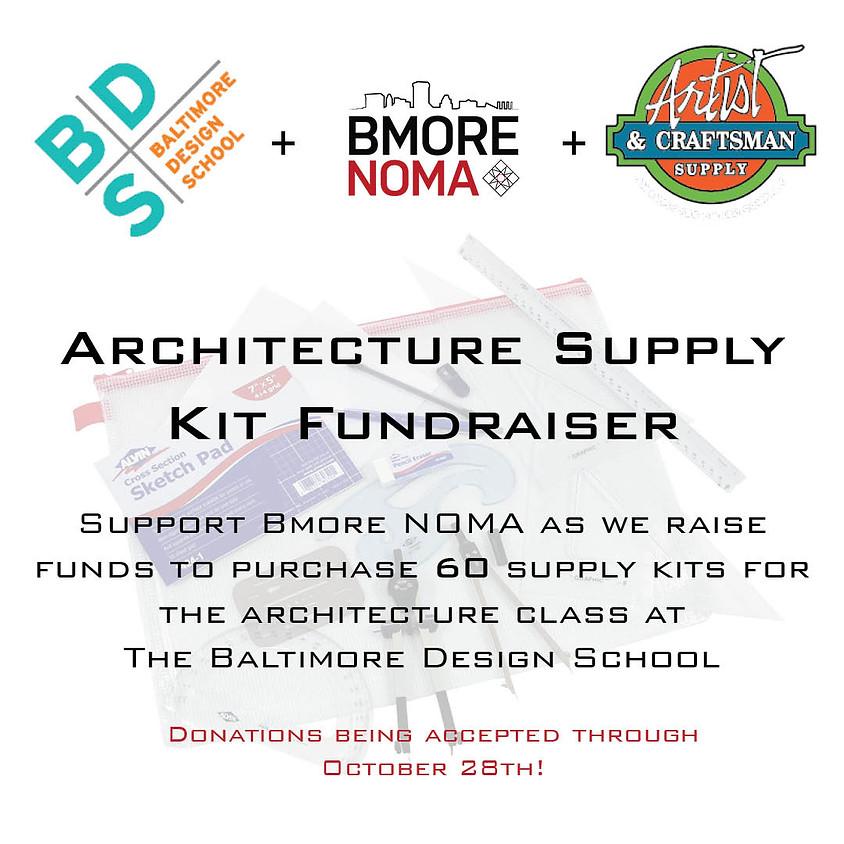Bmore NOMA Architecture Supply Drive