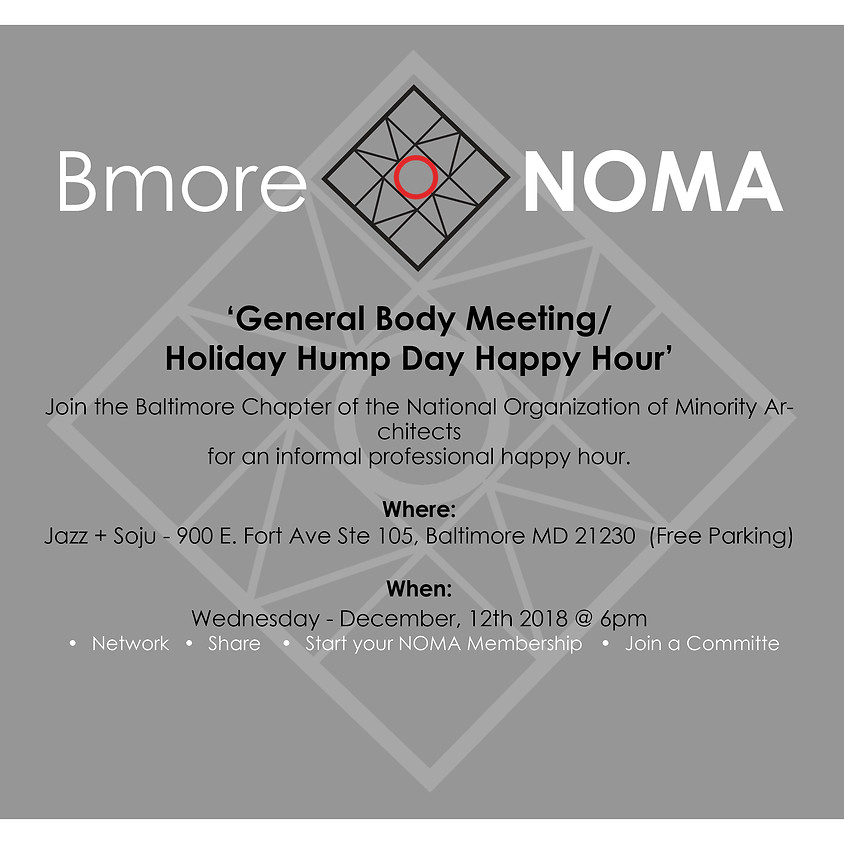 General Body Meeting/ Holiday Hump Day Happy Hour!!