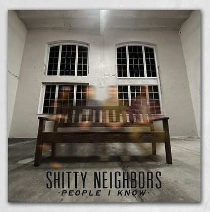 "Shitty Neighbors - People I Know 12"" Vinyl"