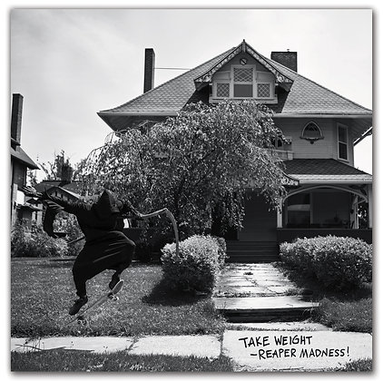 """Take Weight - Reaper Madness! 12"""" Vinyl"""