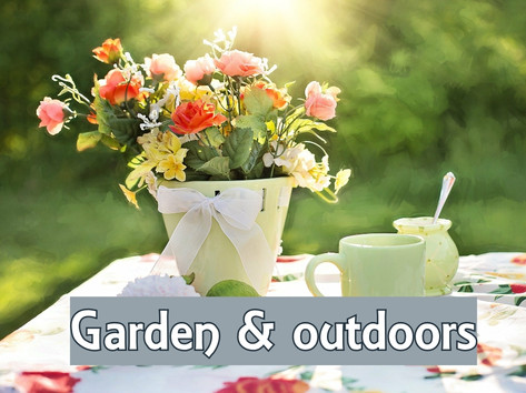 Garden and outdoors