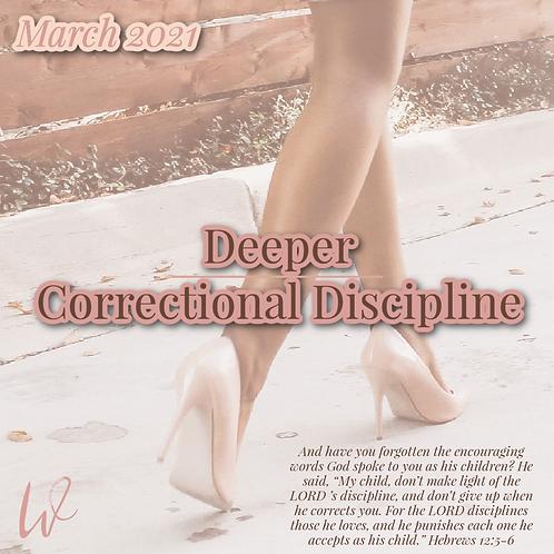 Deeper v3: Correctional Discipline