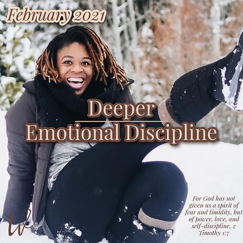 Deeper v2: Emotional Discipline