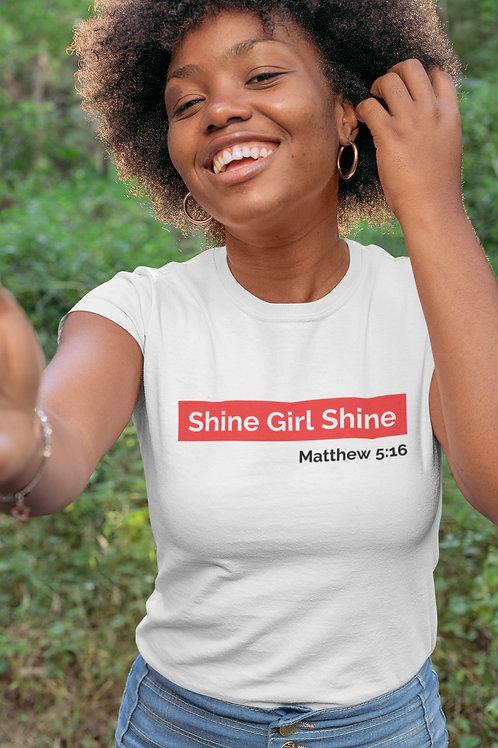 Shine Girl Shine Tee