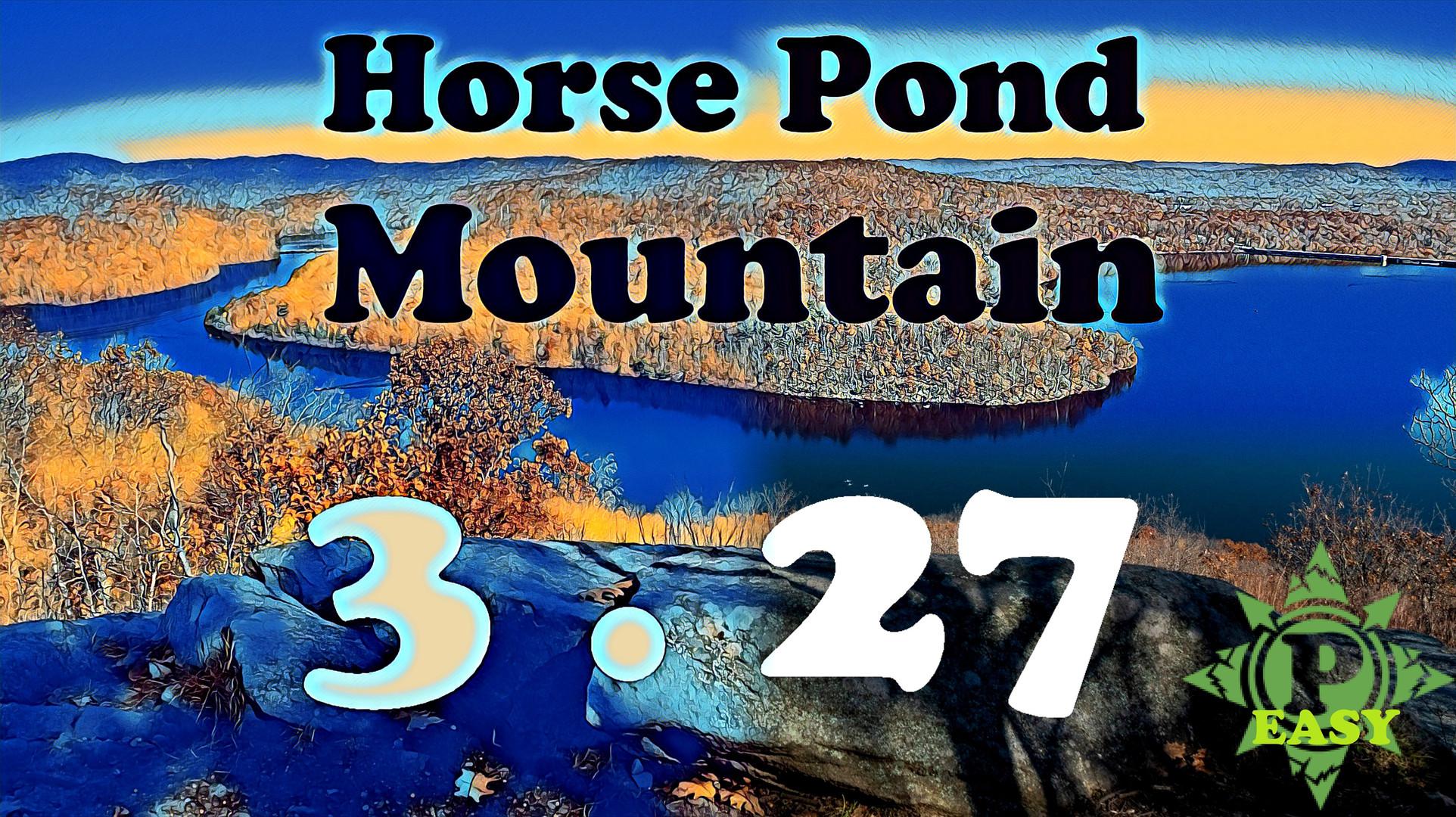 3.27 - Horse Pond Mountain