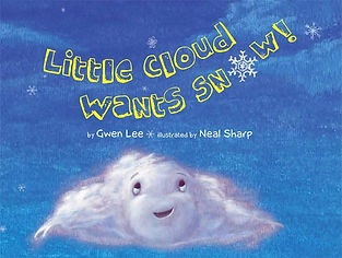 Gwen Lee writer Little Cloud Wants Snow!